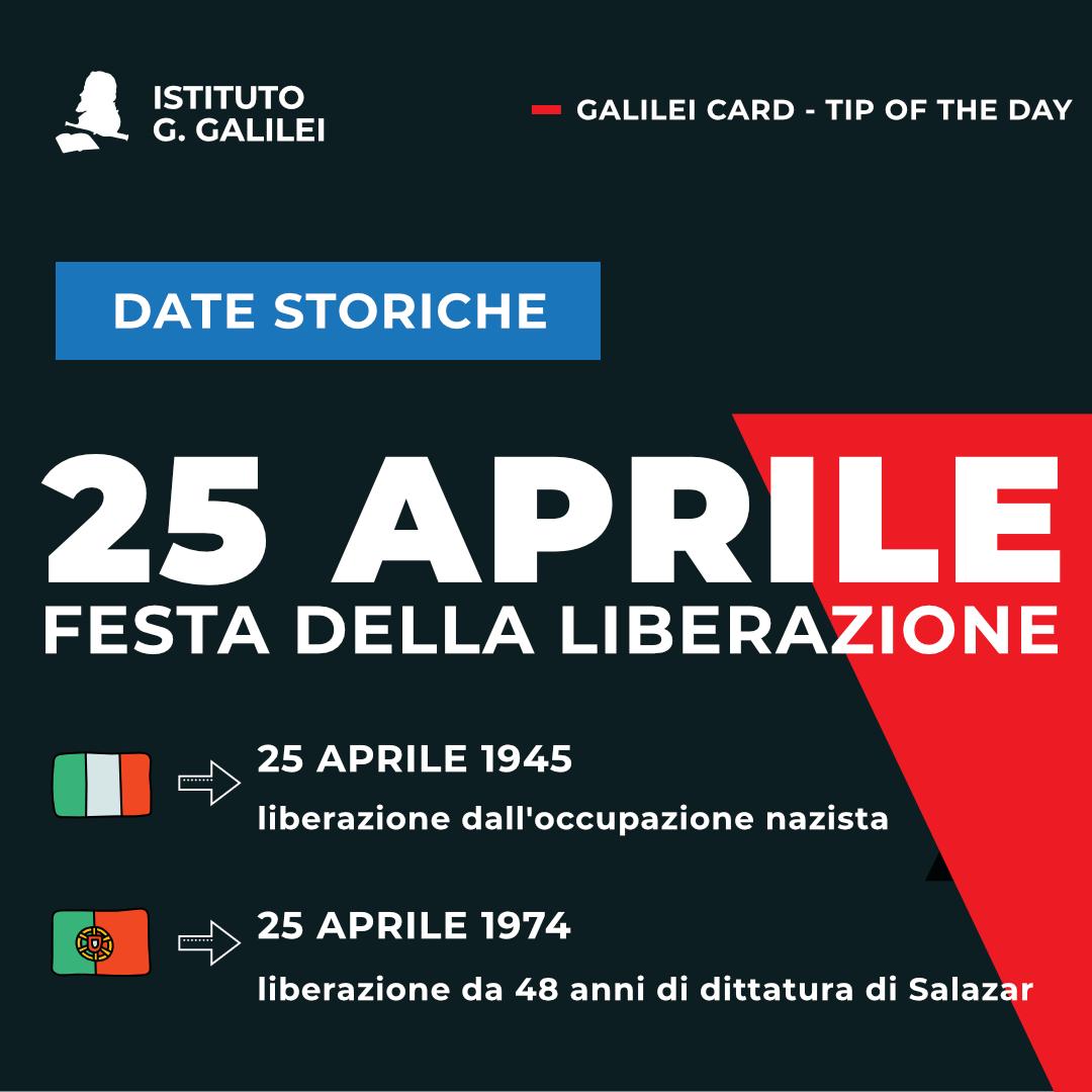 ISTITUTO GALILEI DATE STORICHE 25 APRILE