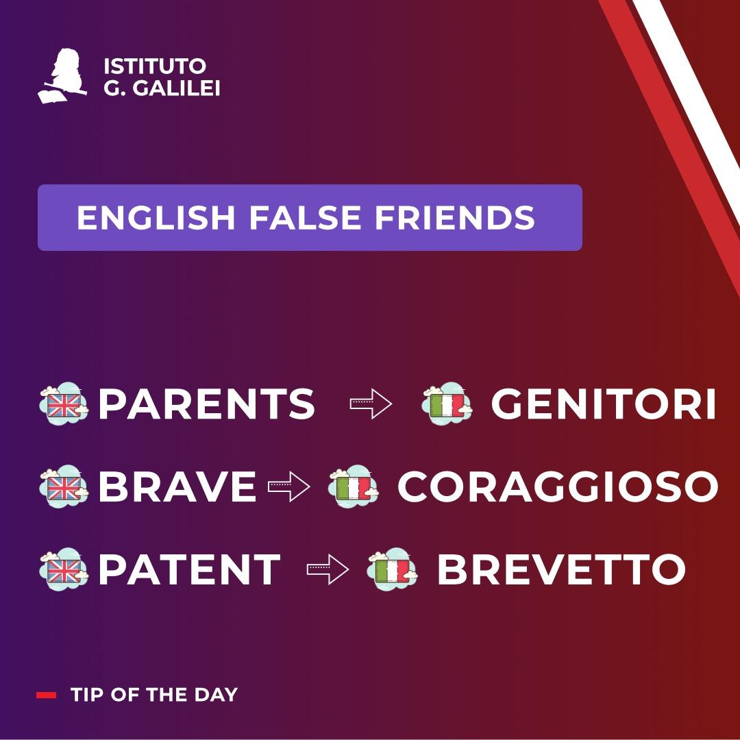 ENGLISH FALSE FRIENDS ISTITUTO GALILEI